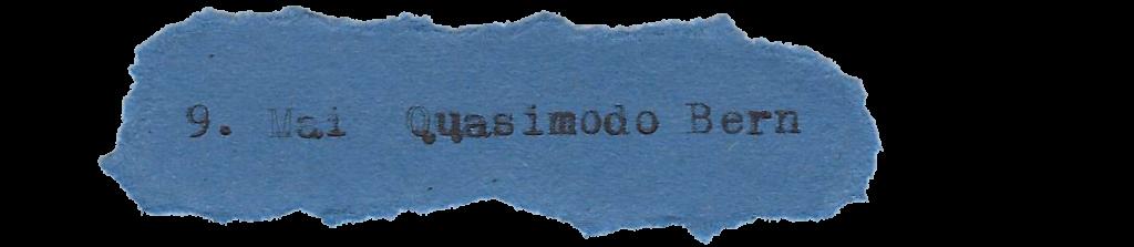 9. Mai Quasimodo Bern