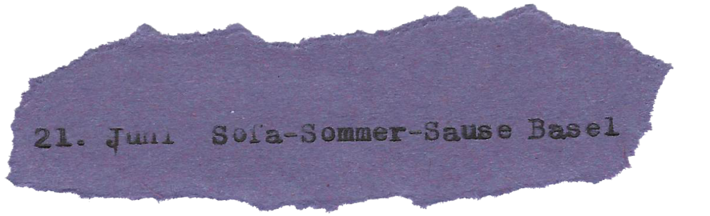 21. Juni Sofa-Sommer-Sause Basel