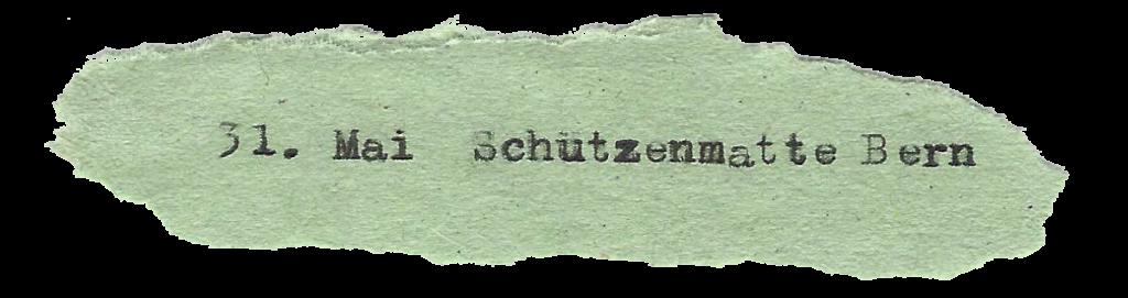 31. Mai Schützenmatte Bern
