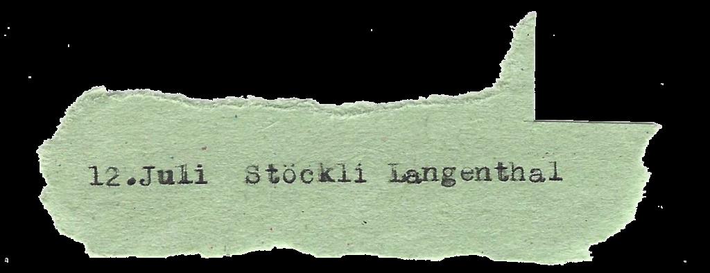 12.Juli Stöckli Langenthal